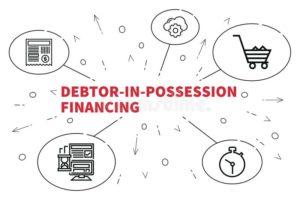 Debtor In-Possession DIP Financing